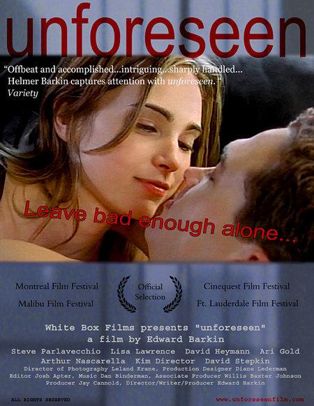 Unforeseen  Feature Film