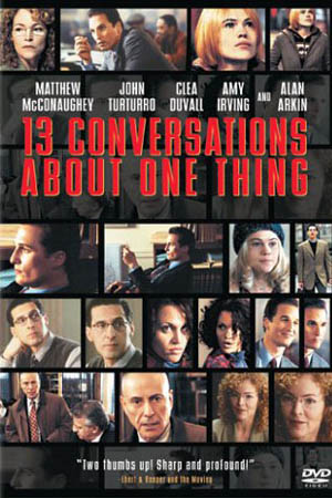 Thirteen Conversations About One Thing   Feature Film Starring Matthew McConaughey