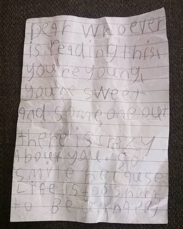 Found this note crumpled up on the side of the road today. Couldn't be happier that I found it! What a sweet kid that wrote this!