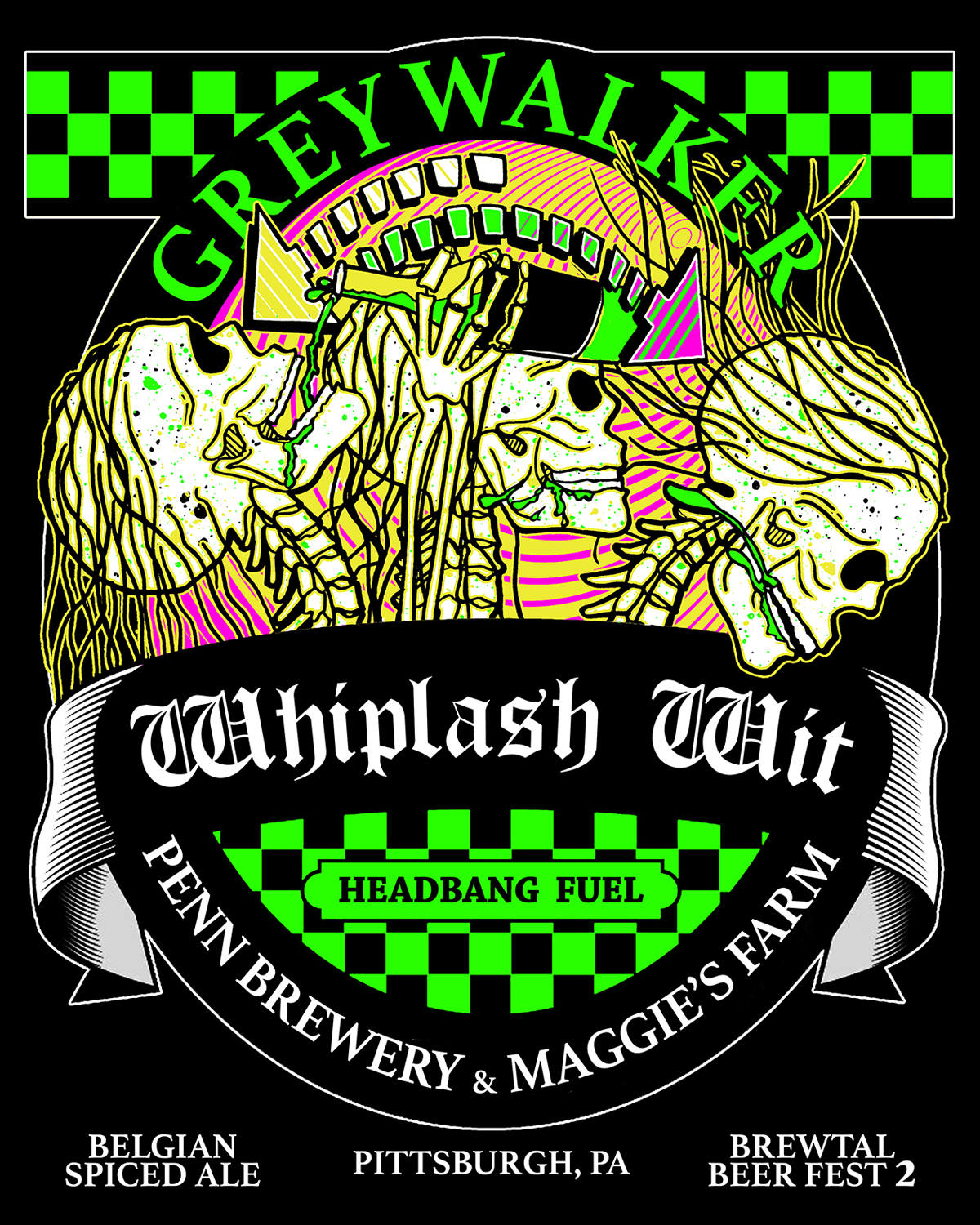 """Whiplash Wit"" Label Artwork for the new Greywalker beer collaboration we're doing with Penn Brewery and Maggie's Farm Rum! Available to the public at  Brewtal Beer Fest 2 ! TICKETS ON SALE NOW!"