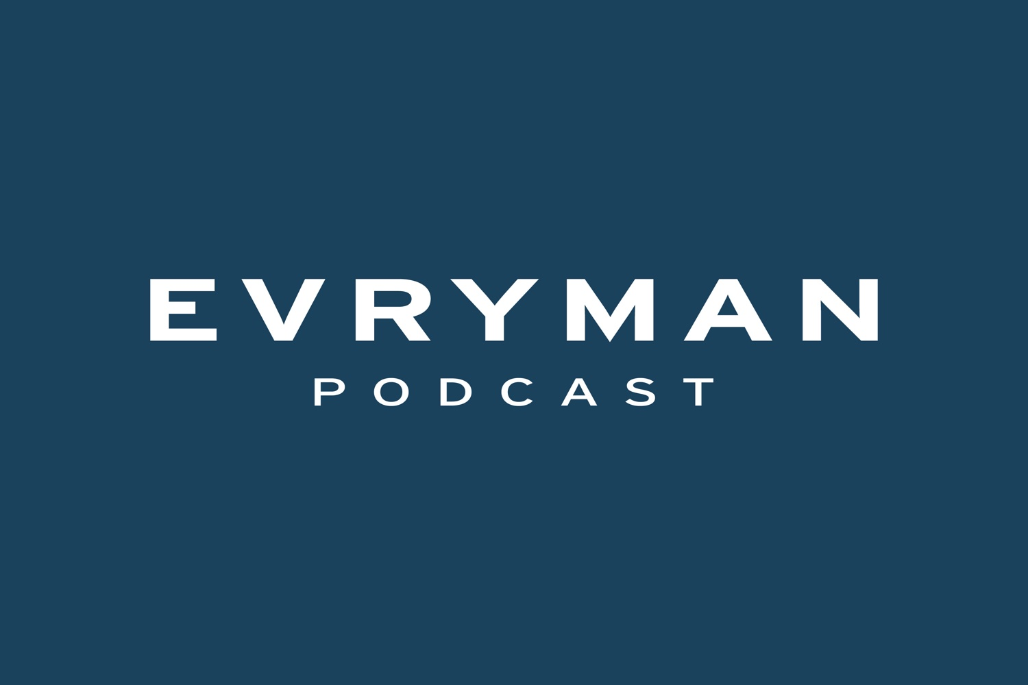 THE EVRYMAN PODCAST - EP61: Your Arousal Is Not a Problem