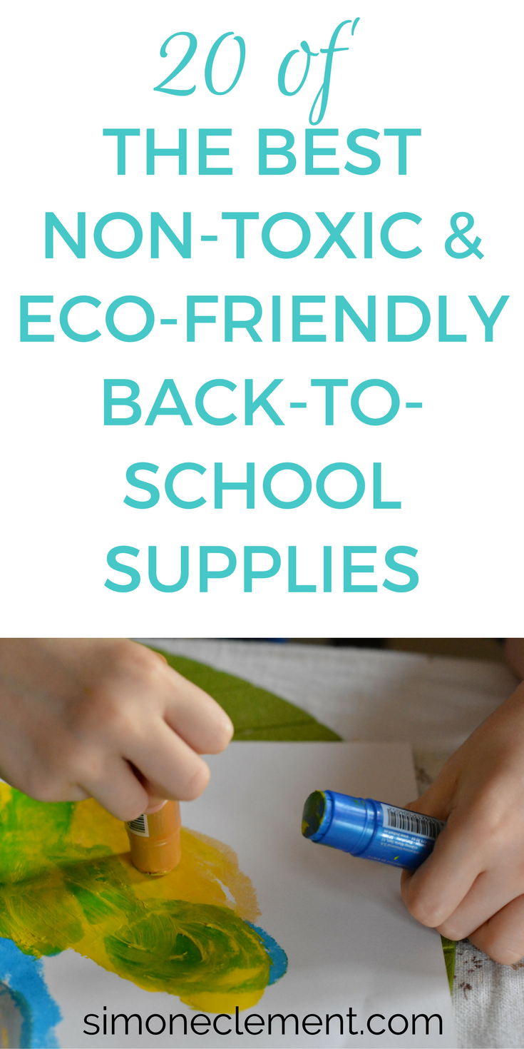 non toxic school supplies back to school eco friendly recycled natural healthy green kindergarten preschool DIY elementary for kids 2017 backpacks list