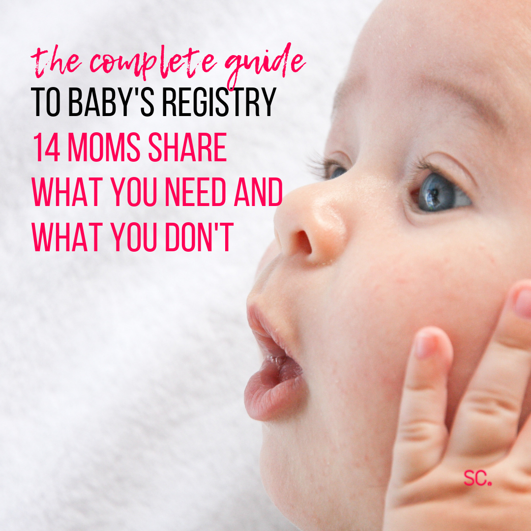 Baby Registry: The Complete Guide to Registering Everything You'll