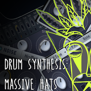 drum-synthesis-Massive-Hats copy.png