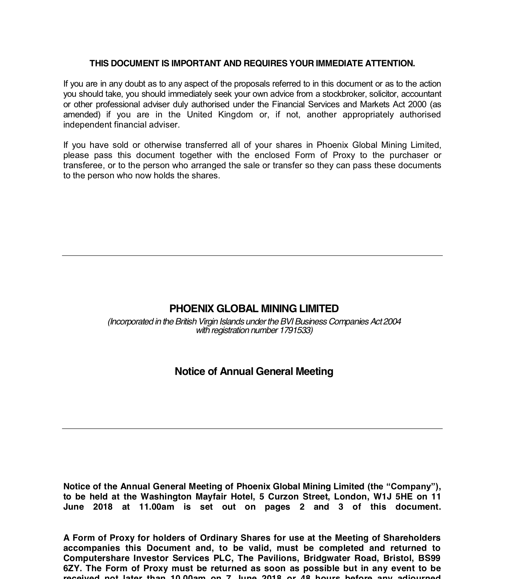 Notice of Annual General Meering - 17 May 2018Notice of the Annual General Meeting of Phoenix Global Mining Limited to be held on 11 June 2018