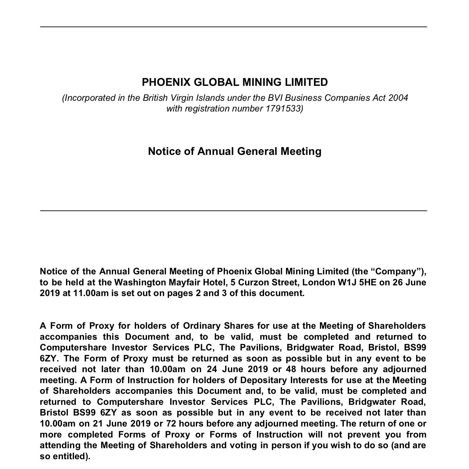 Notice of Annual General Meeting - 05 June 2019Notice of the Annual General Meeting of Phoenix Global Mining Limited to be held on 26 June 2019.