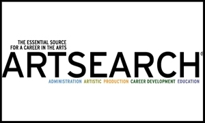 ArtSearch - ArtSearch provides access to jobs and internships in theater and other visual and performing arts.The University of Delaware has a special code, which will allow you to set up your very own free ARTSEARCH account and save personalized searches. Login through Handshake in order to access this code.