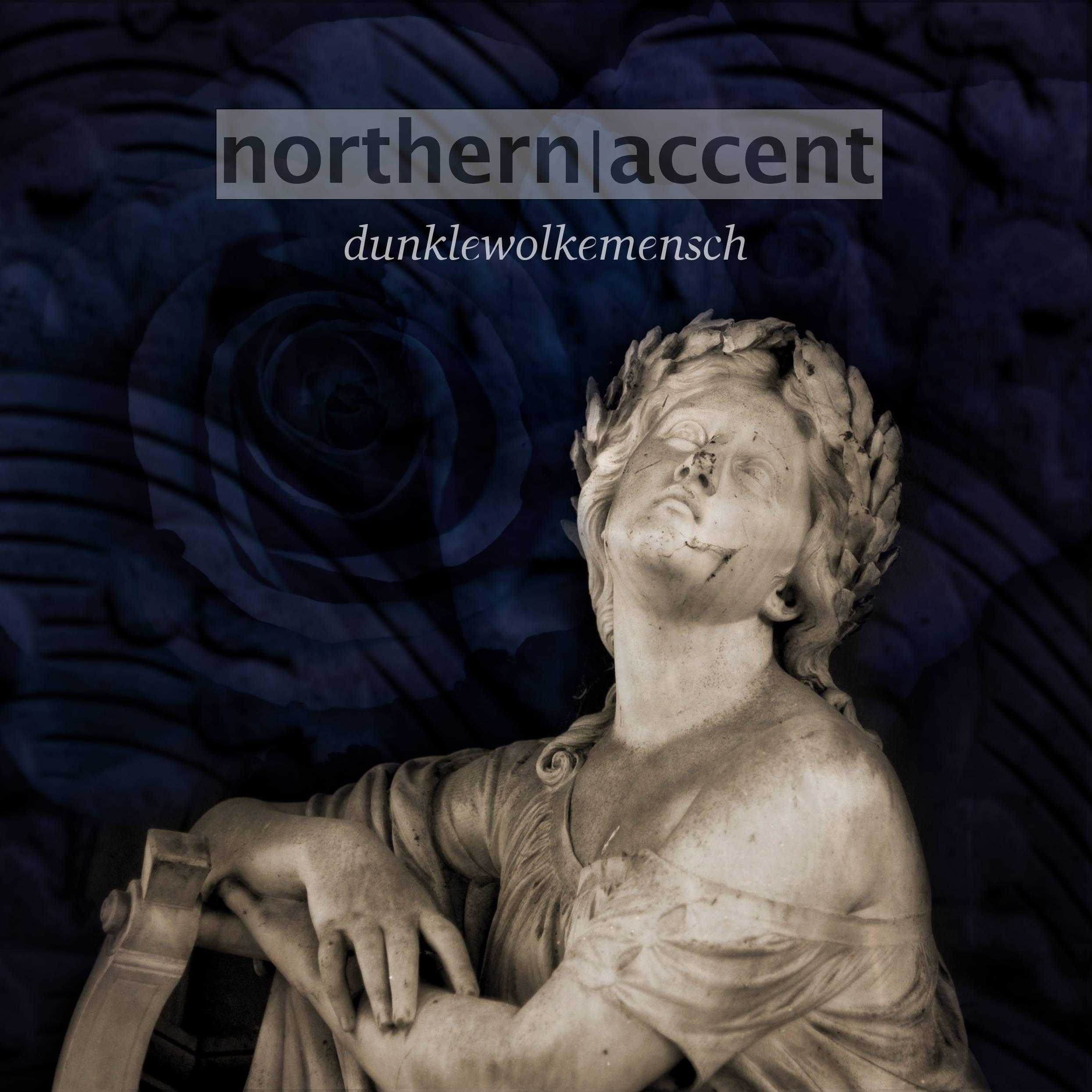 Northern Accent - Dunkel Wolke Mensch.jpg