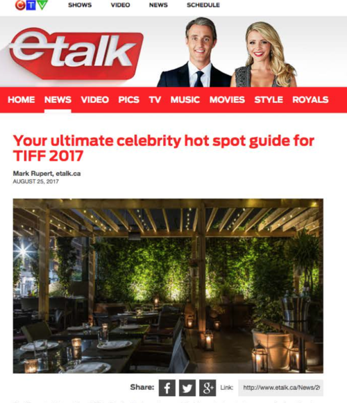 ETALK Your Ultimate Celebrity Hot Spot Guide for TIFF 2017