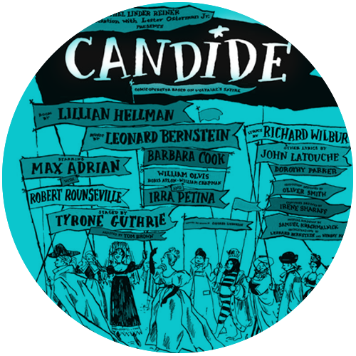 BROADWAY - Candide opened on Broadway in 1956 and has since seen multiple revivals at theatres and opera houses around the world!