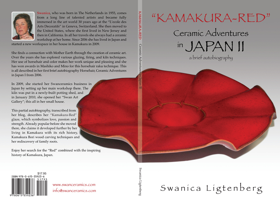 "2010 March: My second autobiographic booklet: ""Kamakura-Red"", Ceramic Adventures in Japan II.  This booklet was updated and reprinted in March 2011.    My ""Kamakura-Red Ware"" is inspired by the texture and red color of the Kamakura Bori Wood Carving Art."