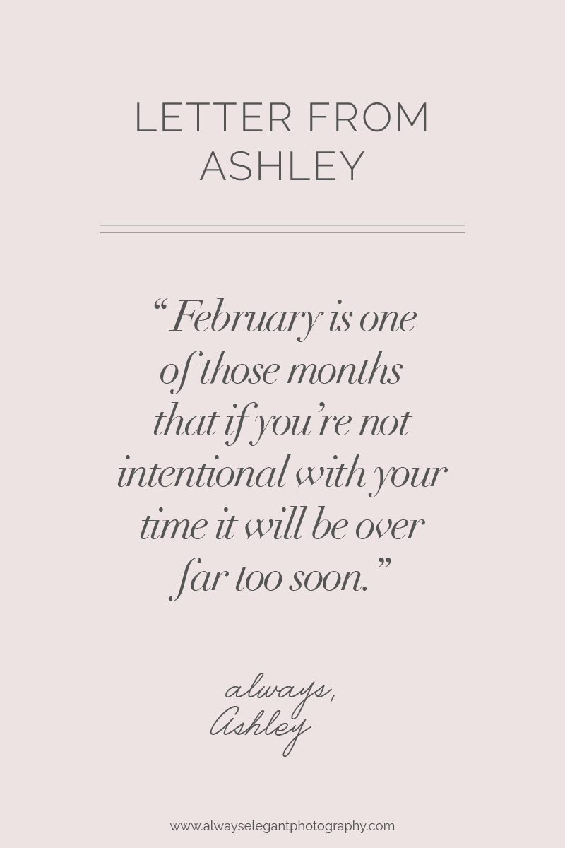 Letter_From_Ashley_February_Always_Elegant_Photography.jpg
