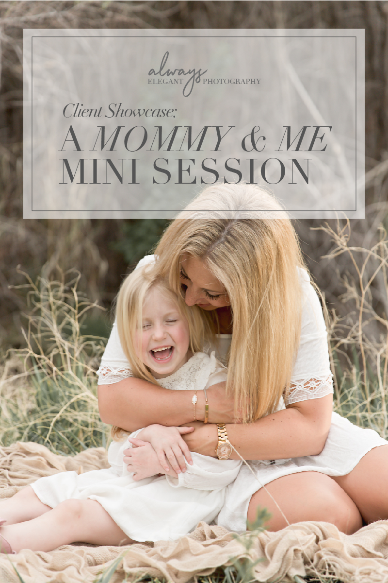 Mommy_and_me_mini_session_always_elegant_photography-06.jpg