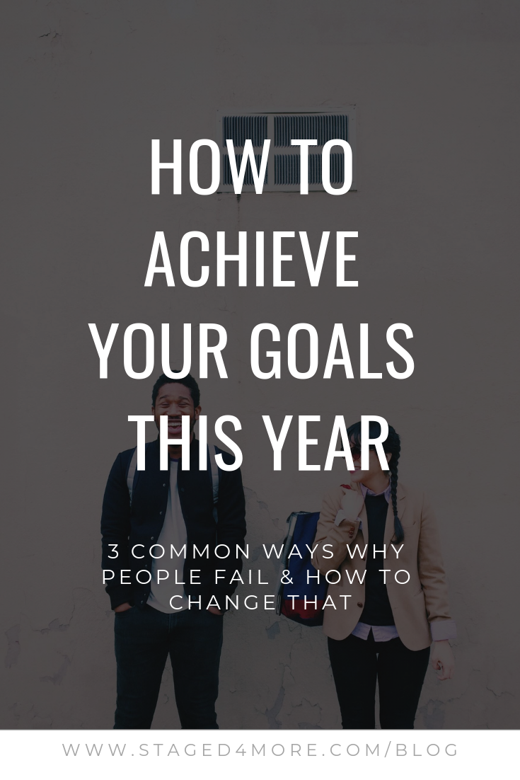 How to Achieve Your Goals This Year :: Staged4more School of Home Staging