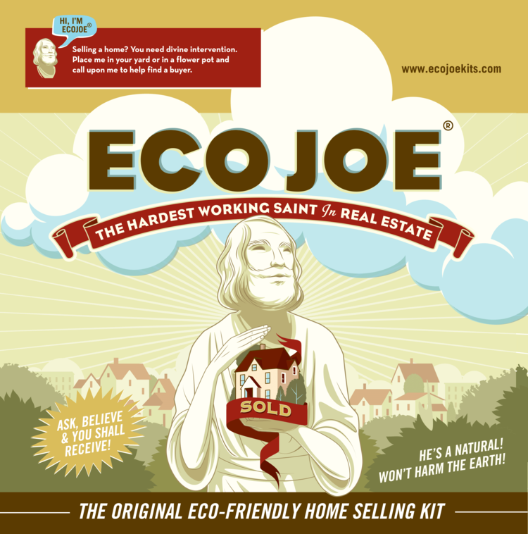 Have you met our friend EcoJoe? He is the hardest working saint in real estate and the perfect promotional gift. You can attach your own marketing label on the back of the box and give this away as a gift or raffle prize. Everyone loves Joe once they've met him! He is all natural, won't harm the earth!
