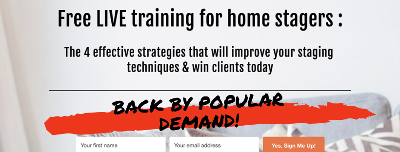 Free live training for home stagers. 4 effective strategies to improve your home staging skills and win clients today