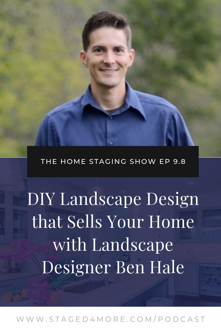 DIY Landscape Design that Sells Your Home with Landscape Designer Ben Hale