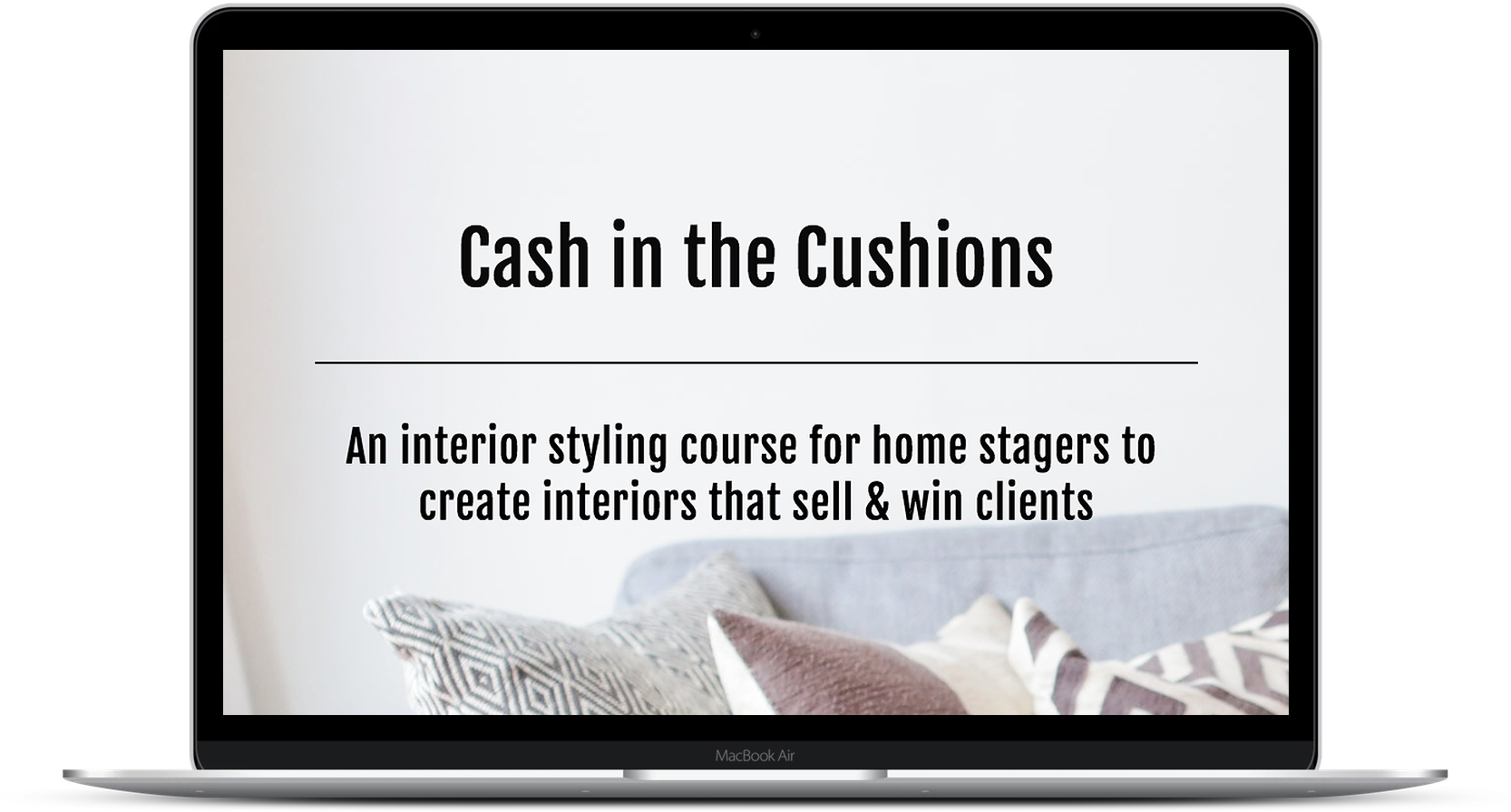 Cash in the Cushions interior styling course
