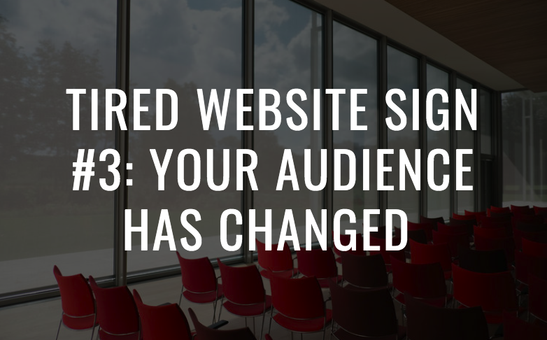 5 Reasons Why Your Home Staging Website is Tired and Not Booking Clients. Tired website Sign #3: your audience has changed. Home staging business tips by Staged4more School of Home Staging