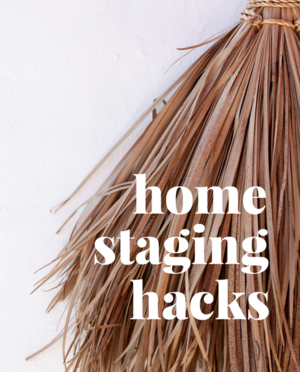 Home staging hacks, tips and tricks. Blog by Staged4more School of Home Staging