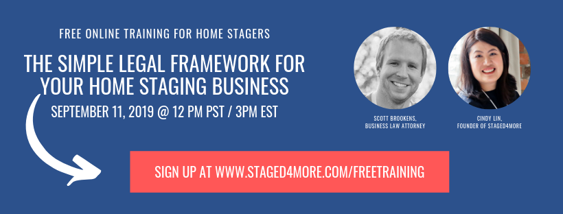 The Simple Legal Framework for Your Home Staging Business. Free home staging business training by Staged4more School of Home Staging