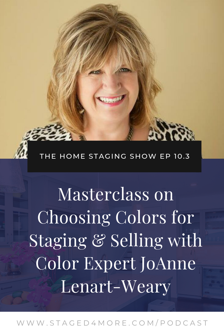 Masterclass on Choosing Colors for Staging & Selling with JoAnne Lenart-Weary