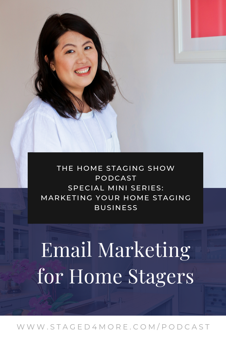 Email marketing for home stagers. The Home Staging Show by Staged4more School of Home Staging