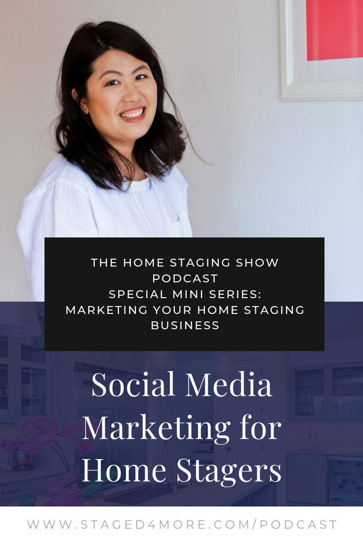 Social Media Marketing for Home Stagers. The Home Staging Podcast by Staged4more School of Home Staging