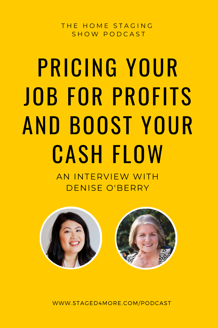 Pricing Your Job for Profits and Boost Your Cash Flow Staged4more Podcast