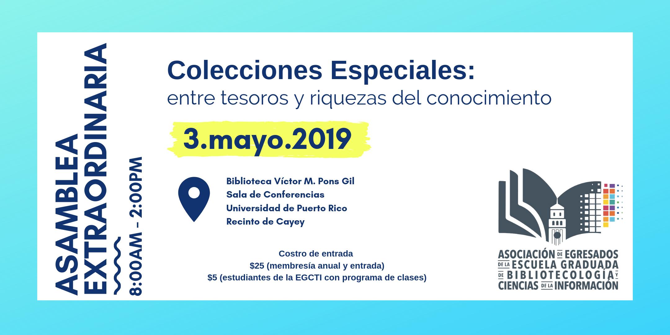 Invitación a nuestra Asamblea Extraordinaria 2019 - A celebrarse el viernes 3 de mayo de 2019 en la Universidad de Puerto Rico, Recinto de Cayey