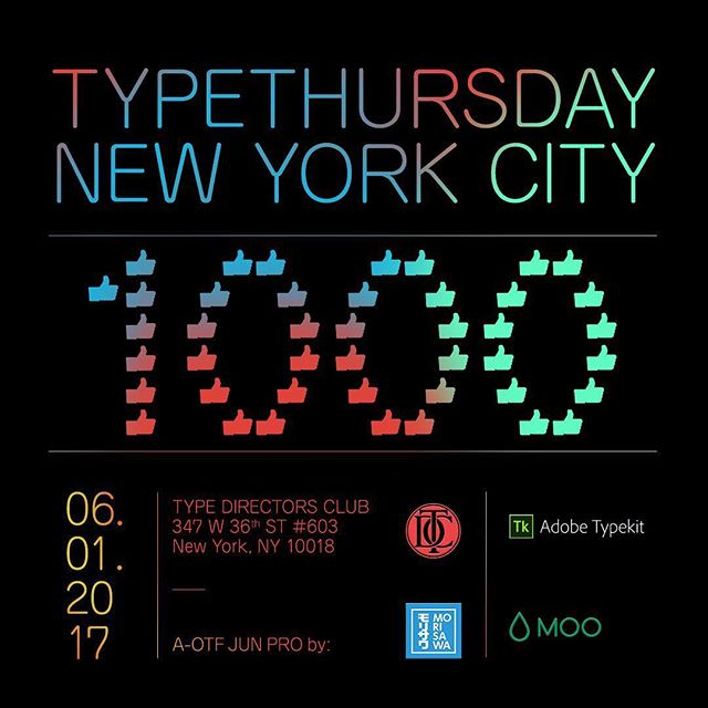 We hit +1000 likes thanks to YOUR support of #TypeThursday . TypeThursday is an open space for lovers of type and design who come together in a monthly meetup to discuss their projects! Join us in our June event at one of our chapters including NYC, LA, SF and many more to come! . Look out for emerging chapters coming to Chicago, Philadelphia, and many more. Like and share to spread the word! 👍 . This month is sponsored by #Morisawa and special thanks to our monthly host @typedirectorsclub. . https://www.eventbrite.com/e/typethursdaynyc-tickets-26502141619?aff=eac2 . . . . . #typeverything #typography #lettering #calligraphy #NYC #newyorkcity #typedirectorsclub #tdc #morisawa #AOTFJUNPRO #moo #typekit #graphicdesign #font #fonts #design #typespire #type #design #ux #ui