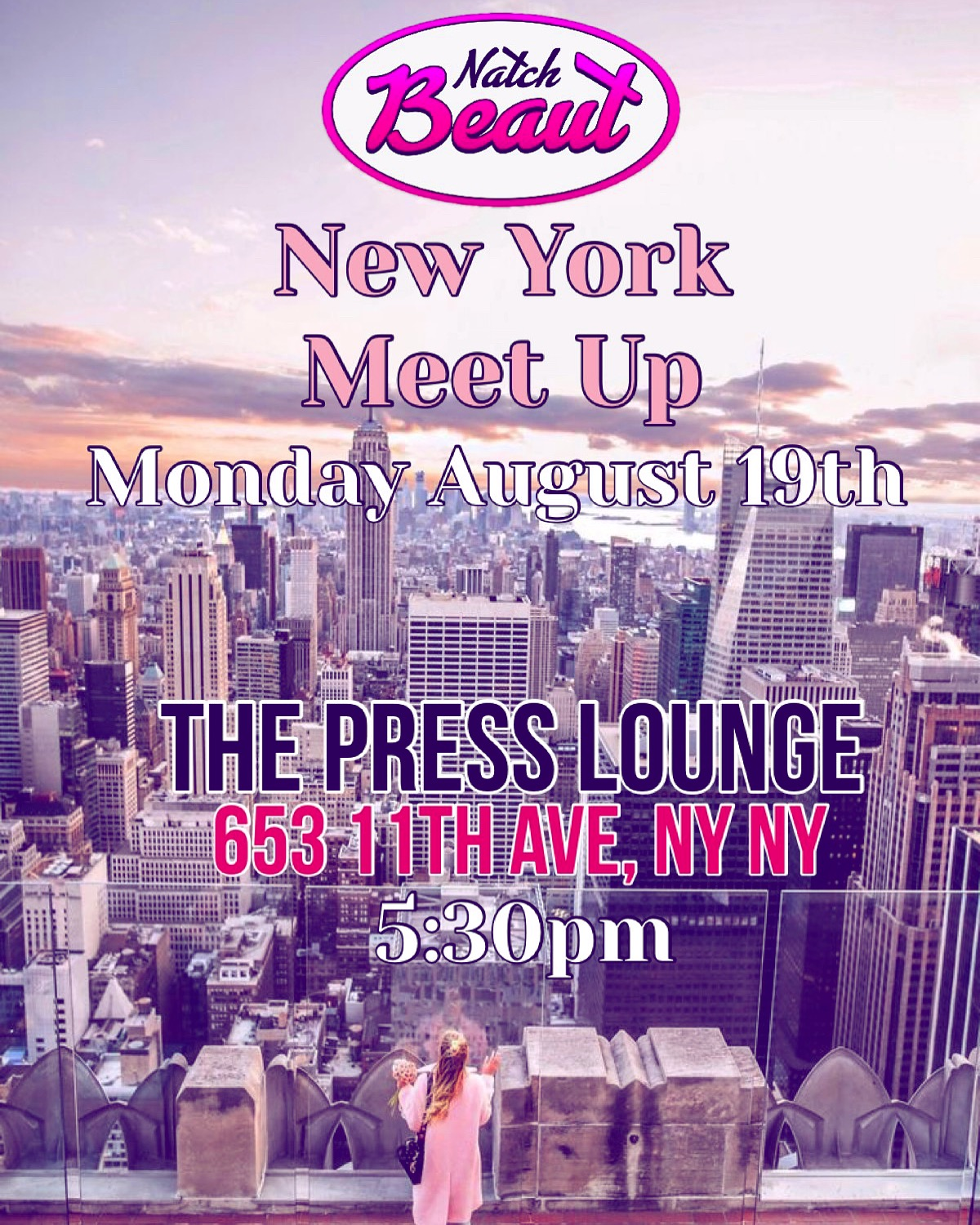 Natch Beaut NY Meet Up: Monday, August 19th, 2019 at the Press Lounge, 653 11th Ave at 5:30 PM