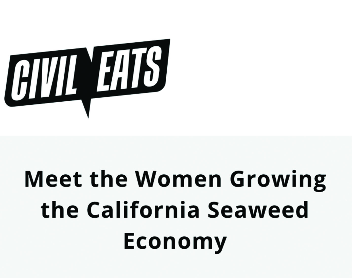 """Meet the Women Growing the California Seaweed Economy"""