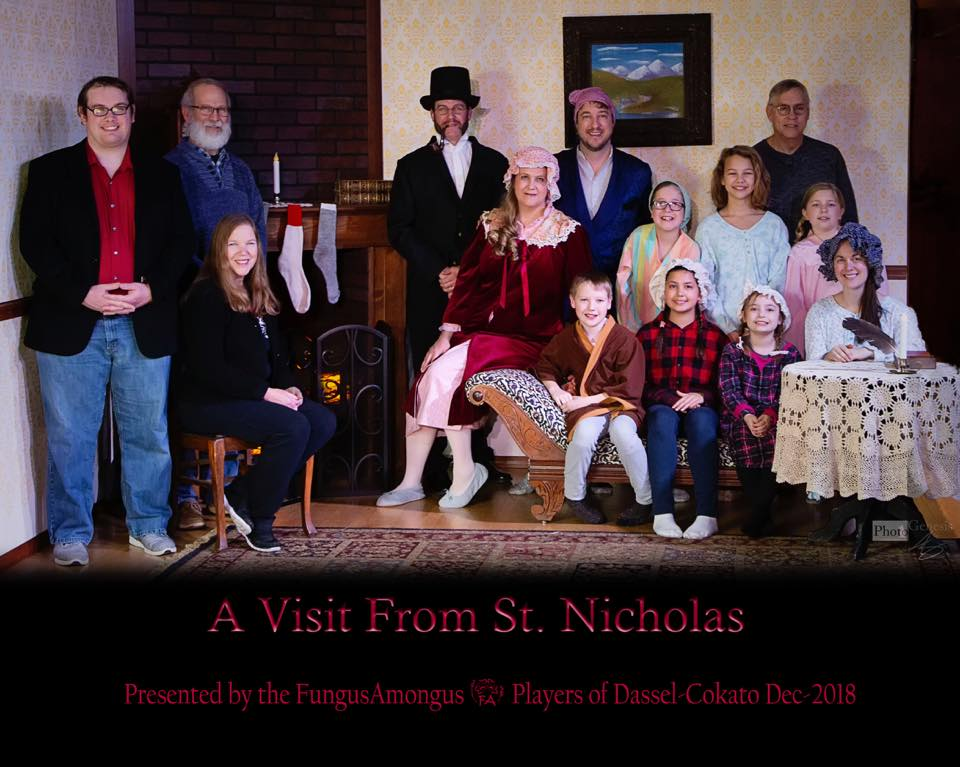 A Visit from St. Nicholas - by Lowell SwortzellDirected by Tom NelsonDecember 2018Pictured from Left to Right: (Front) Tom Nelson, Becky Hungerford, William Wendroth, Anna Mendiola, Emmy Halstead, Britt Erin (Middle) Ron Hungerford, Rhea Langemo, Sam Langemo, Evelyn Mielke, Amara Hastings (Back) Jesse Bunker, Tom Langemo, Terry Moore