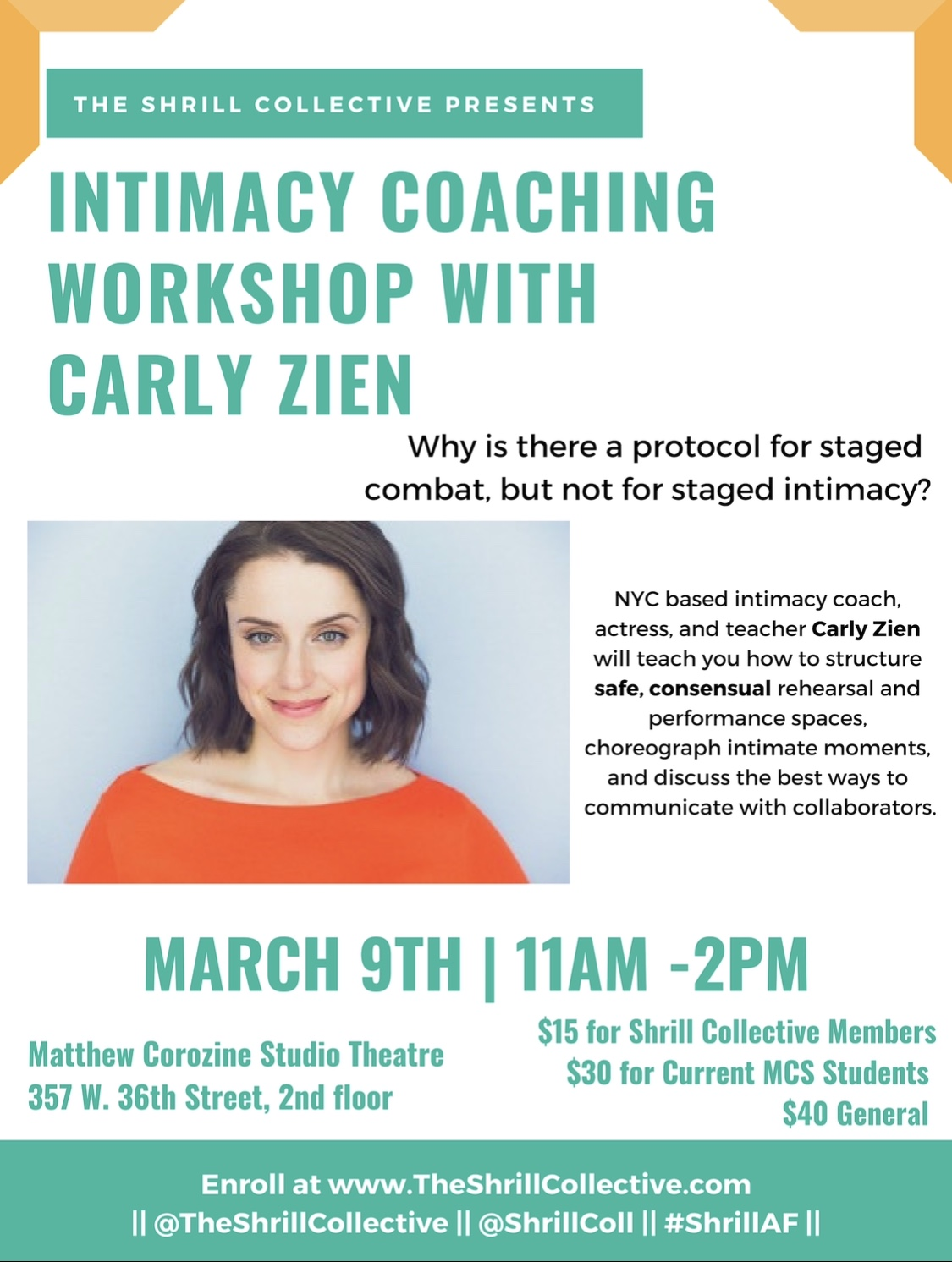 March 2019: Intimacy Workshop with Carly Zien - Why is there a protocol for staged combat, but not for staged intimacy?In this workshop, Carly will teach you how to structure safe, consensual rehearsal and performance spaces. We will discuss the meaning of consent, the best ways to communicate with collaborators, and how to choreograph intimate moments. Intimacy directing is quickly becoming the industry standard, so come learn how to be an artistic advocate of this growing movement.
