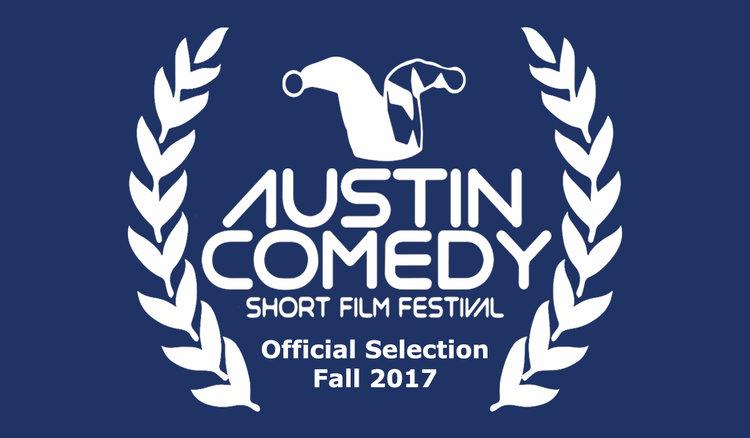 2017 Austin Comedy Short Film Festival  November 14-15, Austin, USA