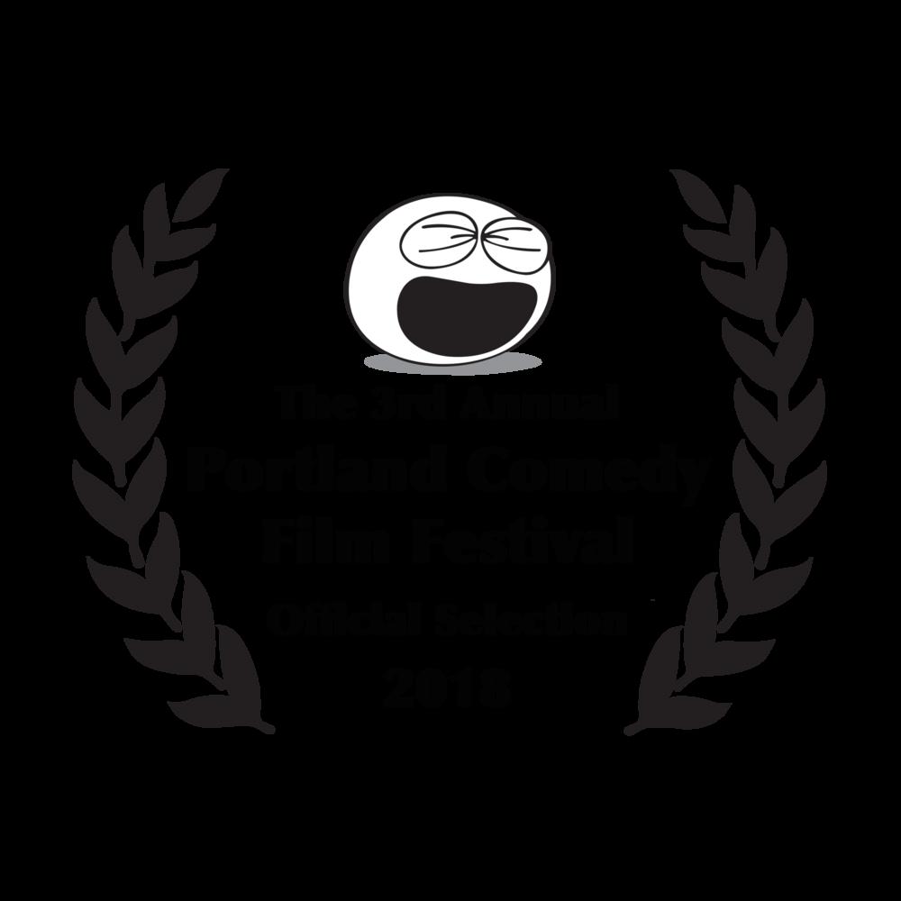 2018 Portland Comedy Film Festival , March 20-24, Portland, Oregon