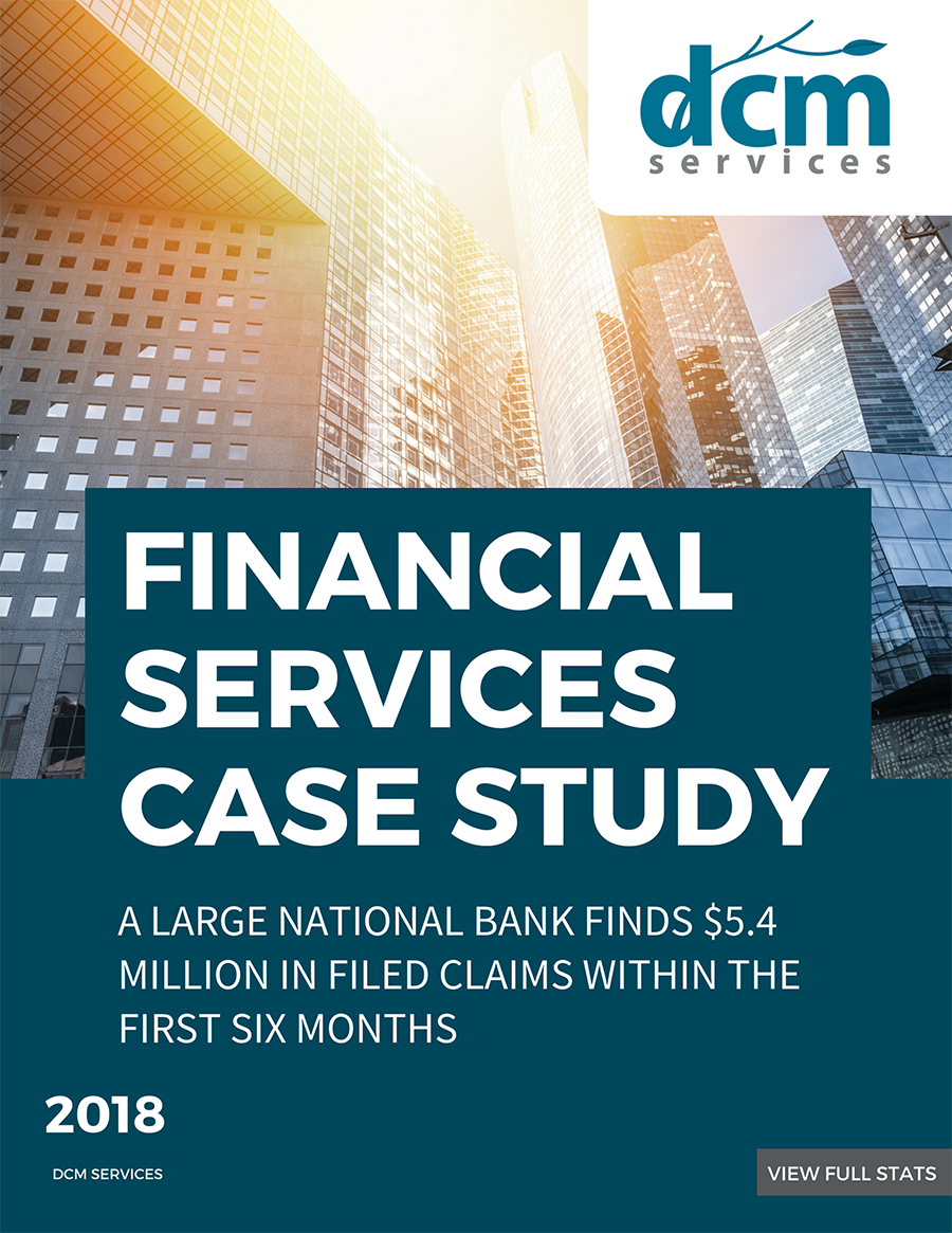 A large national bank finds $5.4 million in filed claims within the first six months    Read more