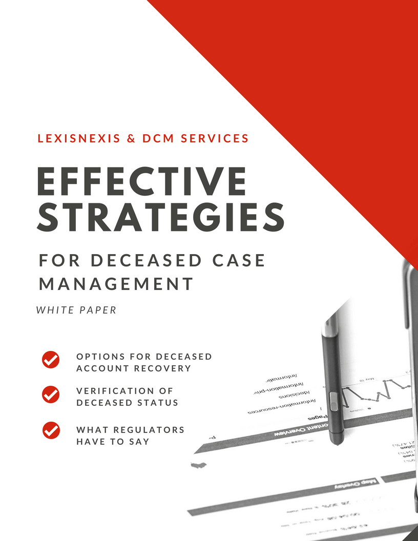 Effective Strategies for Deceased Case Management White Paper    Read now