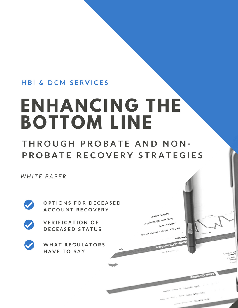 Enhancing the Bottom Line Through Probate and Non-Probate Recovery Strategies for Healthcare White Paper    Read now