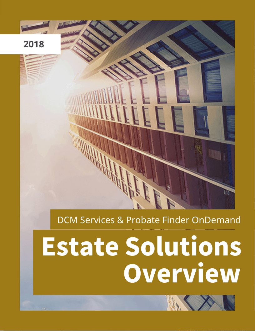 Estate Solutions Overview    View now