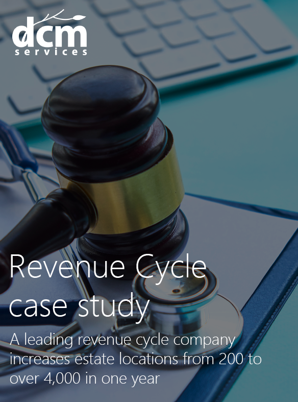 Revenue Cycle case study   A leading revenue cycle company increases estate locations from 200 to over 4,000 in one year    Read more