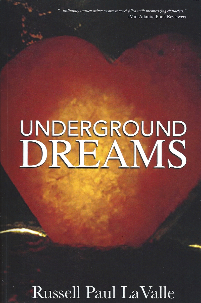 Underground Dreams - There are love stories and there are love stories, but when the hero and heroine of UNDERGROUND DREAMS meet serendipitously, not only does the earth move and the angels sing, but animal attraction as we know it has changed its atomic structure forever. —more…Available at Amazon, Barnes & Noble, and bookstores everywhereTo contact the author & for personalized copies