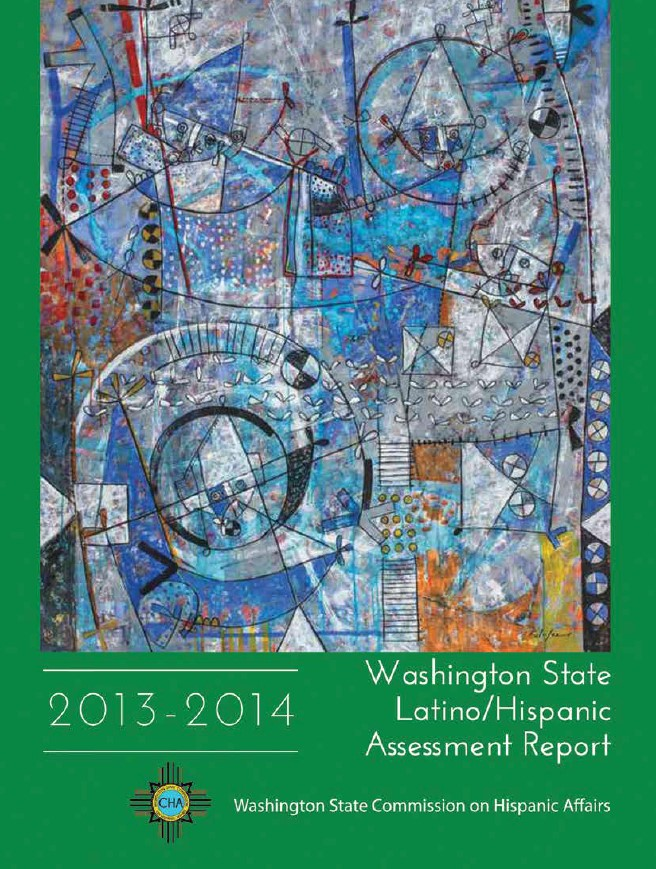 Washington State Latino/Hispanic Assessment Report 2013-2014 – English