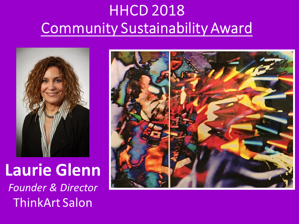 Laurie opened up her art gallery for HHCD's first-ever fundraiser. Among HHCD's earliest supporters, she remains a faithful and enthusiastic advocate of our work.