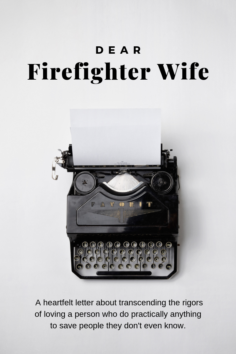 a letter to firefighter wives