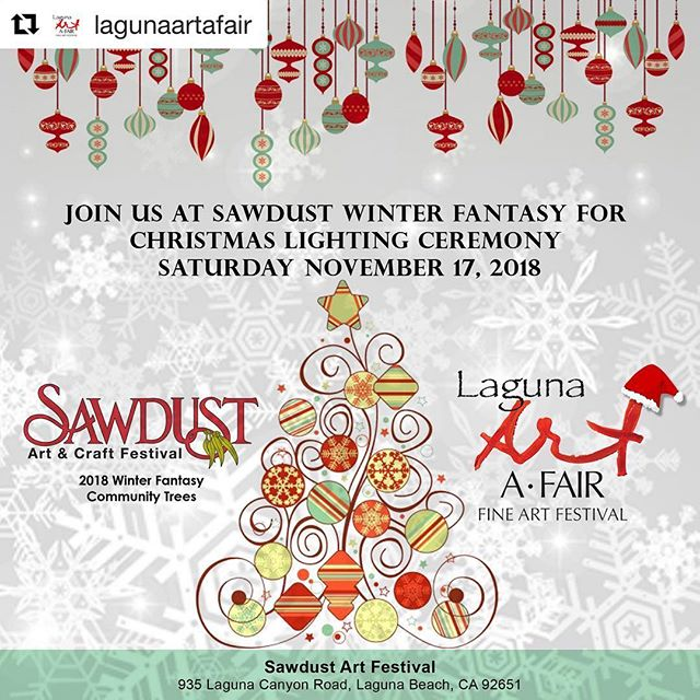 #Repost @lagunaartafair ・・・ Lets celebrate together! Join us for Christmas tree lighting ceremony at @sawdustartfestival . . . #lagunaartafair #artafair #artshow #fineart #artist #Christmas #instaart #instaartist #allthingslagunabeach #lagunabeach #sawdustfestival #sawdustwinterfantasy