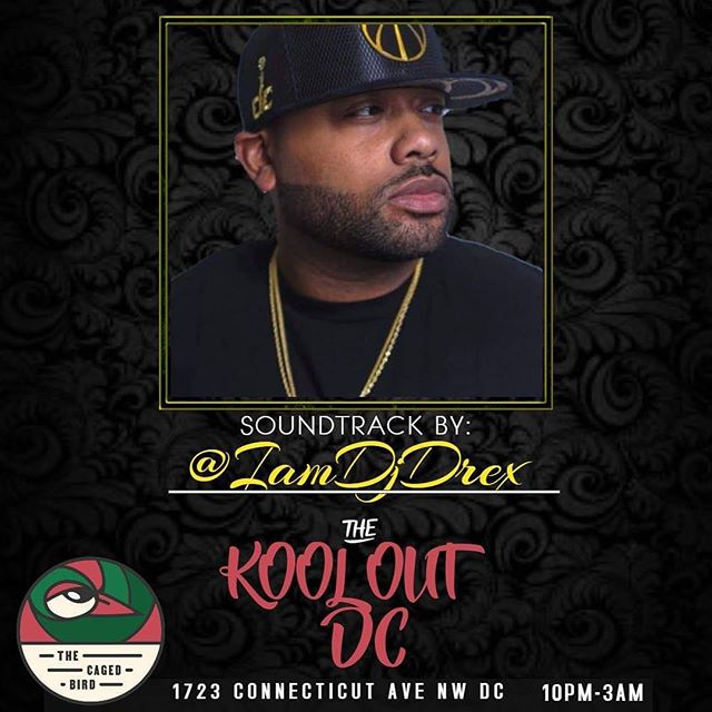 ***Saturday Night*** Good food, Good Drinks, and Good Vibes!!! #TheKoolOutDc @cagedbirddc I'll be on the decks. 😎🤙🏾. Powered By: @they_call_me_jewelz @xsavage_dc @millionair.marti @joe_brown03 @mrroyal09