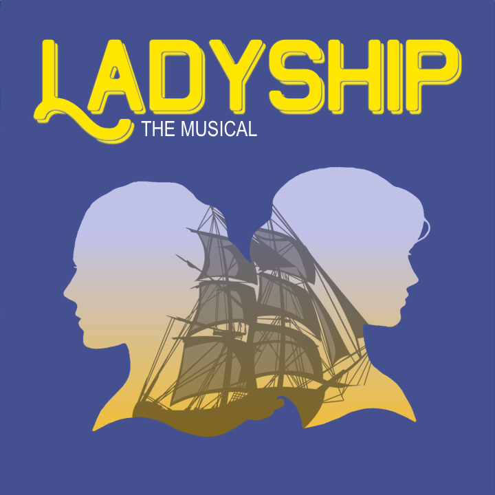 LADYSHIP   New York Musical Festival  Alice Griffin Jewel Box Theatre, Signature Center  July 2019  Music, Lyrics, & Book by Laura and Linda Good  Directed by Samantha Saltzman  Music-Directed by Simone Allen