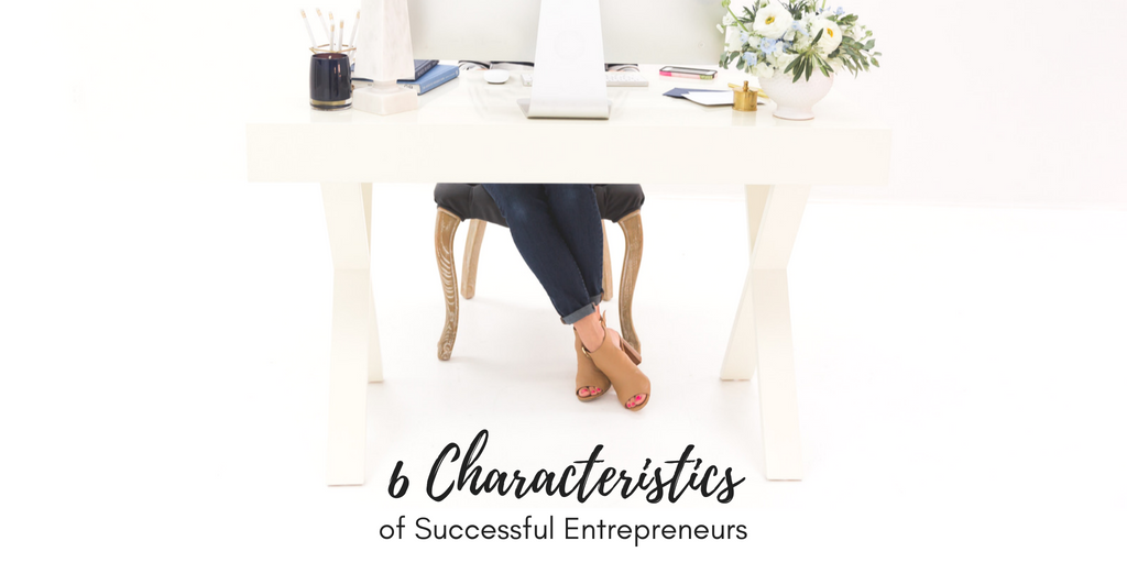 6_characteristics_of_successful_entrepreneurs